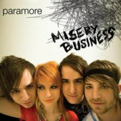Misery Business (CDS 1) - Paramore