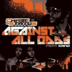 Against All Odds - Chase & Status