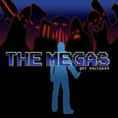 Get Equipped - The Megas