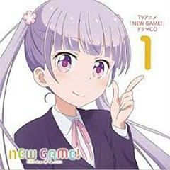 NEW GAME! Drama CD 1