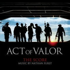 Act Of Valor (Score) (CD2) - Nathan Furst