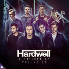 Hardwell & Friends, Vol. 03 (Extended Mixes) - Hardwell