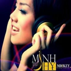 Mickey  - Từ Minh Hy
