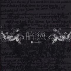 暗恋 / Yêu Thầm (Disc 2) - Trương Trí Thành