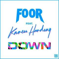 Down (Single) - FooR, Karen Harding