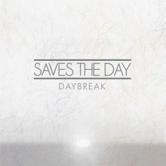 Daybreak - Saves The Day