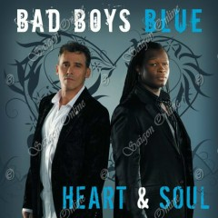 Heart & Soul - Bad Boys Blue