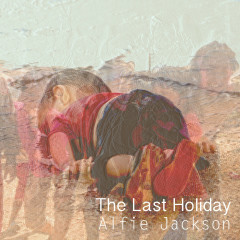 The Last Holiday (Single)