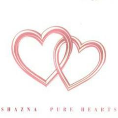 PURE HEARTS - SHAZNA
