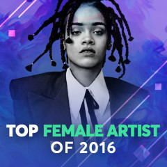 Top Female Artists Of 2016