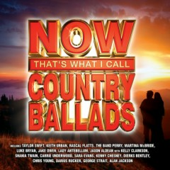 NOW: That's What I Call Country Ballads