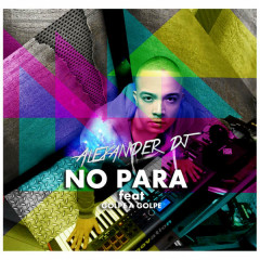 No Para (Single) - Alexander Dj, Golpe A Golpe