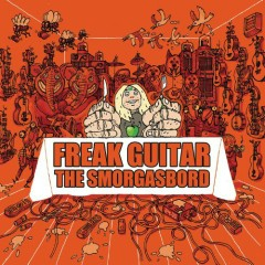 Freak Guitar – The Smorgasbord (CD2)