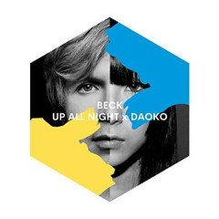 UP ALL NIGHT - Beck, daoko