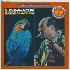 The Perfect Guitar Collection CD 8 - Brazilian Byrd  - Charlie Byrd