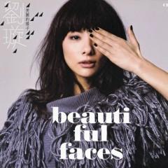 美麗的樣子/ Beautiful Faces - Lưu Tuyền  (China)