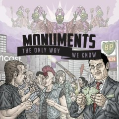 The Only Way We Know - Monuments