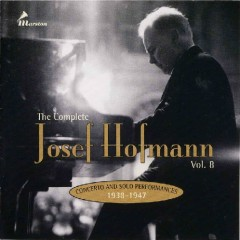 The Complete Josef Hofmann - Vol.8
