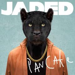 Pancake (Remixes) - Jaded