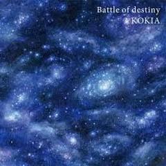 Battle of destiny - KOKIA