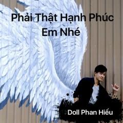 Phải Thật Hạnh Phúc Em Nhé (Single) - Doll Phan Hiếu