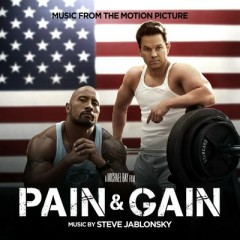 Pain & Gain OST (Pt.2)
