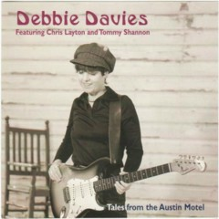 Tales From the Austin Motel - Debbie Davies
