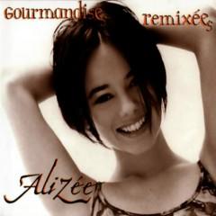 Gourmandises (Remixes CD-MAXI)