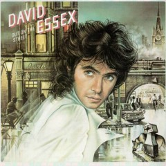 Out On The Street - David Essex