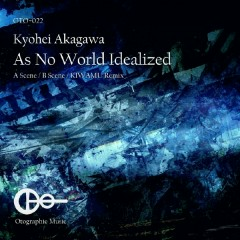 As No World Idealized