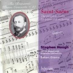 The Romantic Piano Concerto, Vol. 27 – Saint-Saens CD 1 - Stephen Hough,City of Birmingham Symphony Orchestra,Sakari Oramo