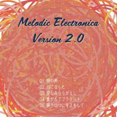 Melodic Electronica Version 2.0 - HAMIDASYSTEM