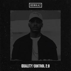 Quality Control 2.0 - Bonkaz