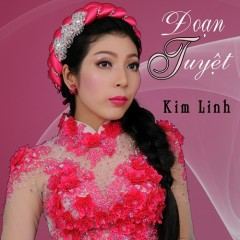 Đoạn Tuyệt - Kim Linh