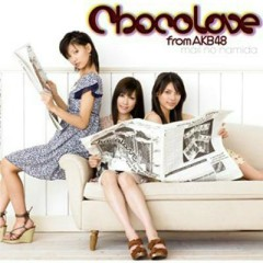 Mail no Namida - Chocolove From AKB48