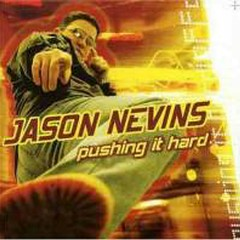 Push It Harder The Lost Tapes (CD1) - Jason Nevins
