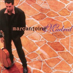 Madrid - Marc Antoine
