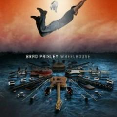 Wheelhouse (CD2) - Brad Paisley