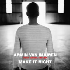 Make It Right (EP) - Armin van Buuren, Angel Taylor