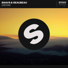Dreams (Single) - Snavs, Reaubeau