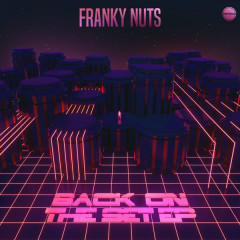 Back On The Set (EP) - Franky Nuts