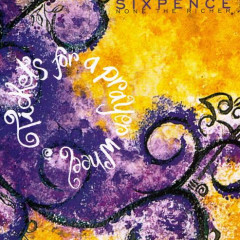 Tickets For A Prayer Wheel (EP) - Sixpence None The Richer
