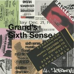 Grands Sixth Sense - Sixth Sense