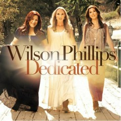 Dedicated - Wilson Phillips