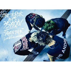 35xxxv JAPAN TOUR LIVE & DOCUMENTARY - ONE OK ROCK