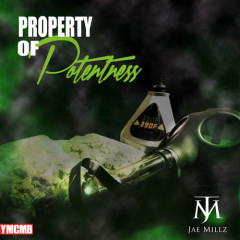 Property Of Potentness - Jae Millz