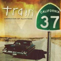 California 37 – Mermaids Of Alcatraz Tour Edition - Train
