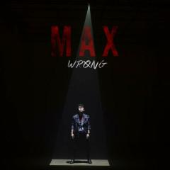 Wrong (EP) - MAX