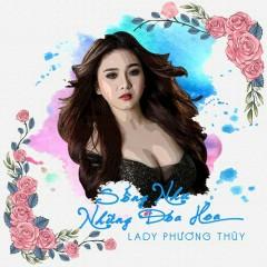 Sống Như Những Đóa Hoa (Single) - Lady Phương Thùy