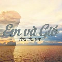 Em Và Gió (Single)